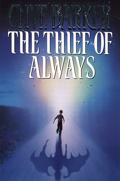 The Thief Of Always (Clive Barker)