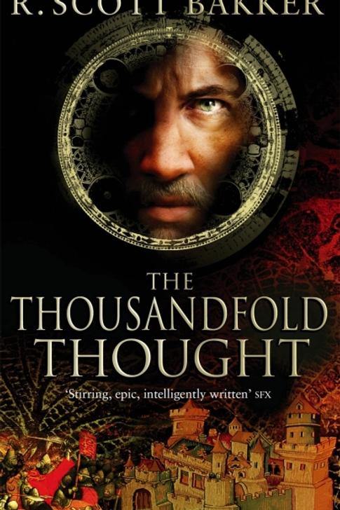 The Thousandfold Thought (R Scott Bakker)