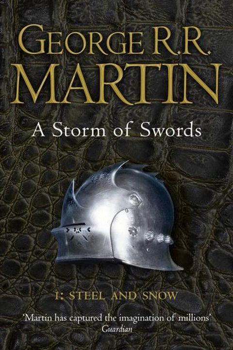 A Storm of Swords: Steel and Snow (George R. R. Martin)