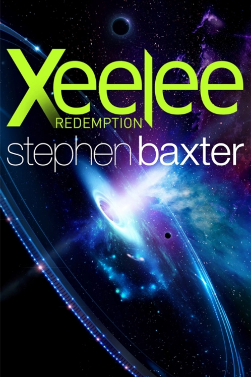 Xeelee: Redemption (STEPHAN BAXTER)