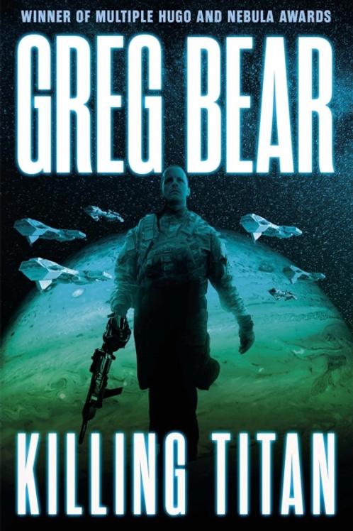 Killing Titan (GREG BEAR)