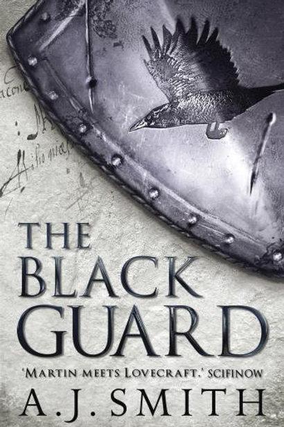 The Black Guard (A. J. Smith)