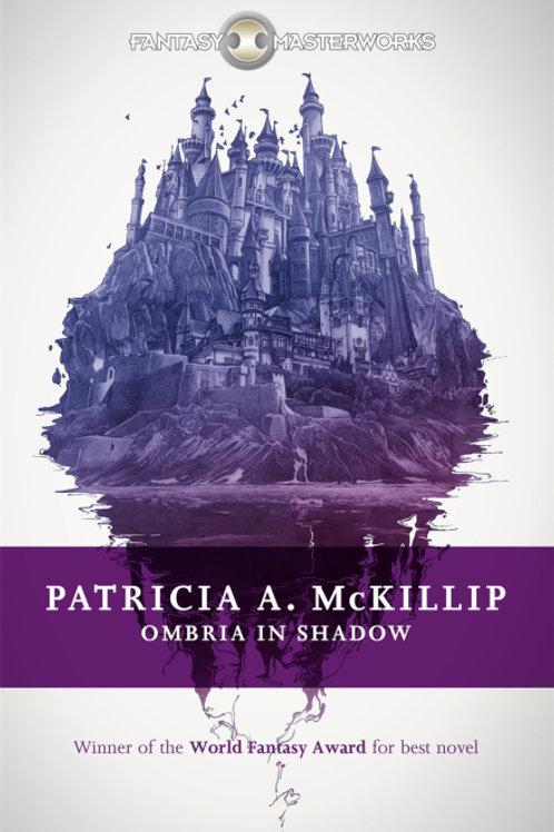 Ombria In Shadow (Patricia A. McKillip)