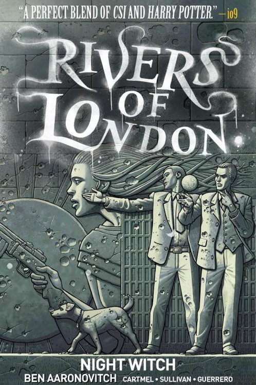 Rivers Of London Vol 2: Night Witch (Ben Aaronovitch & Andrew Cartmel)
