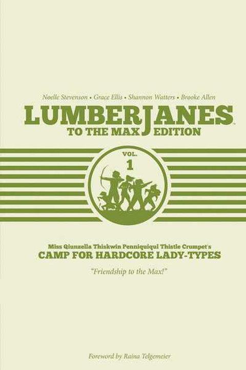 Lumberjanes To The Max Vol1 (Noelle Stevenson &Grace Ellis)