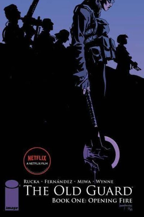 The Old Guard Book One: Opening Fire (Greg Rucka & Leandro Fernandez)