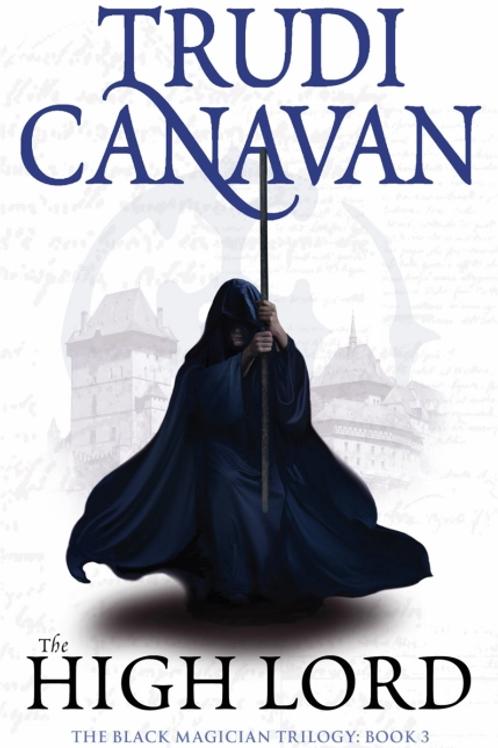 The High Lord (TRUDI CANAVAN)