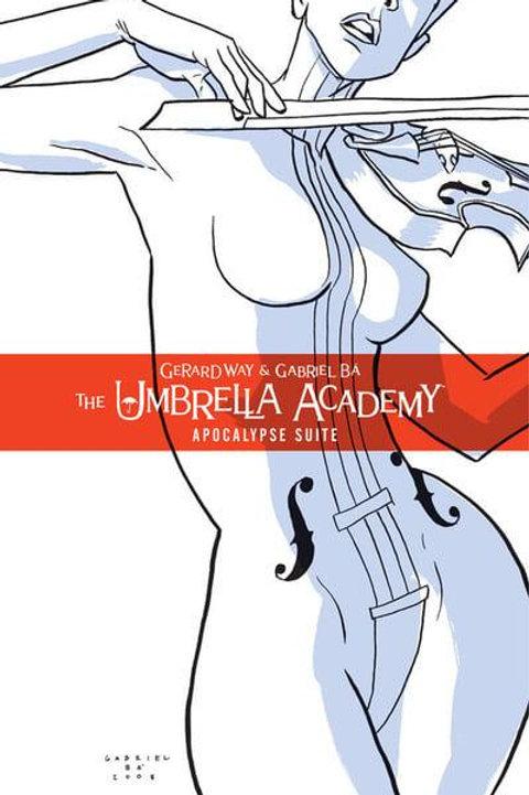 The Umbrella Academy Vol1: Apocalypse Suite (Gerard Way & Gabriel Ba)