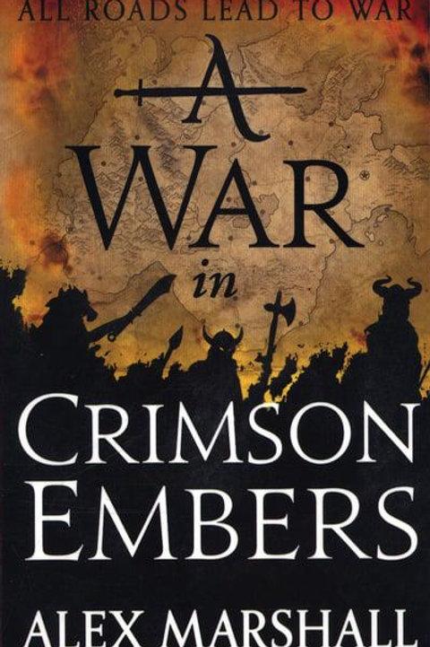 A War in Crimson Embers (Alex Marshall)
