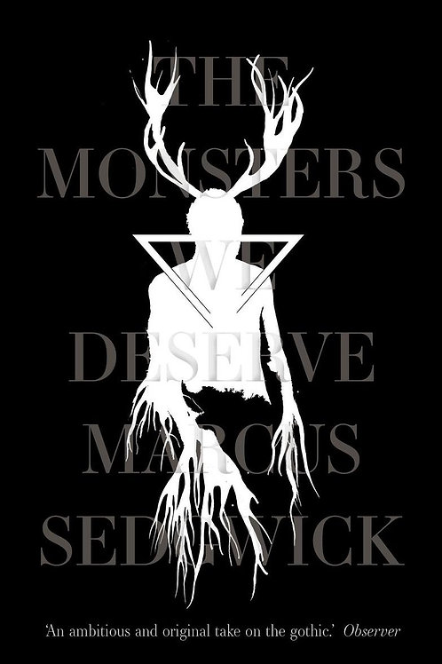 The Monsters We Deserve (Marcus Sedgwick)