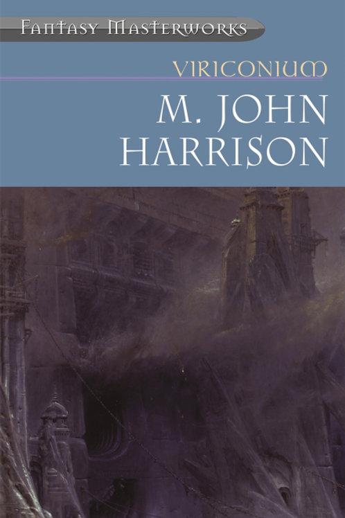 Viriconium (John M. Harrison)