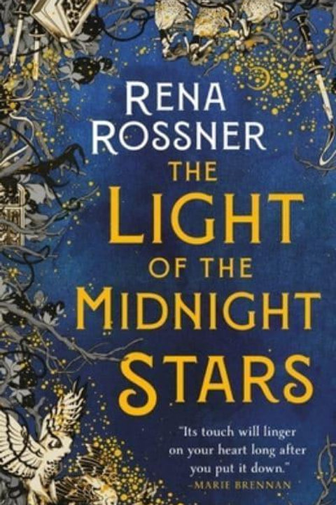 The Light of the Midnight Stars (Rena Rossner)