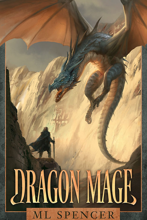 Dragon Mage (M L Spencer)