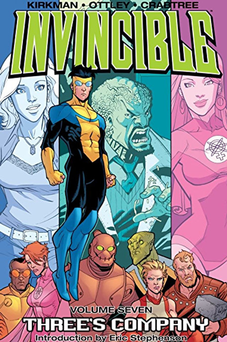Invincible Vol7: Three's Company (Robert Kirkman &Ryan Ottley)