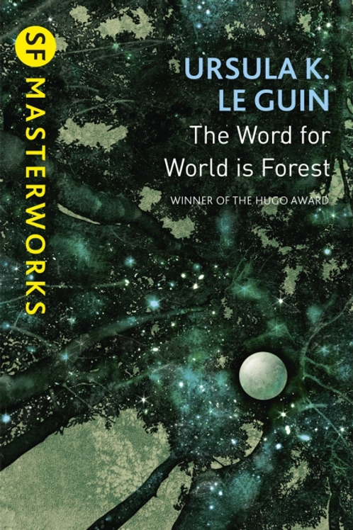 The Word For World Is Forest (URSULA LE GUIN)