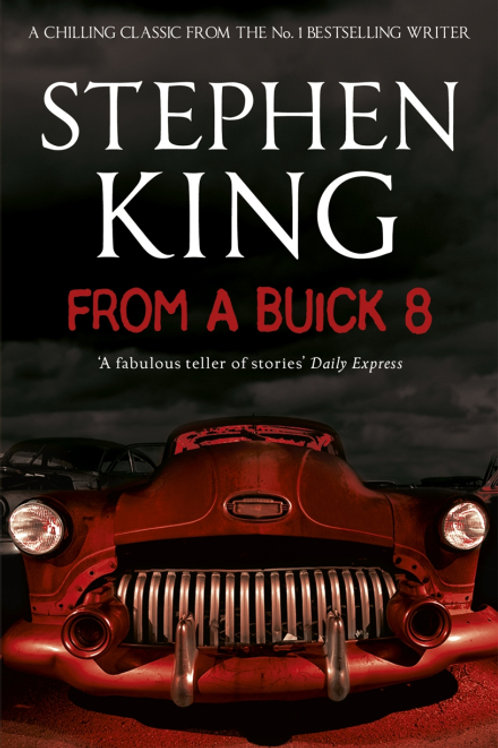 From a Buicke 8 (STEPHEN KING)