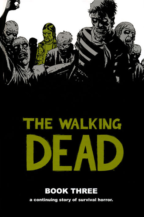 The Walking DeadBook 3 (Robert Kirkman &Charlie Adlard)