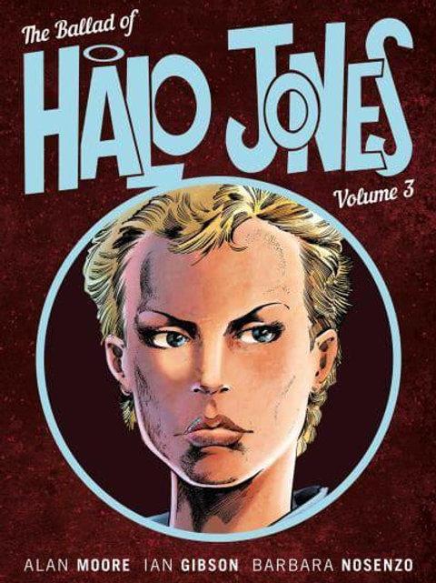 The Ballad Of Halo Jones Vol3 (Alan Moore & Ian Gibson)