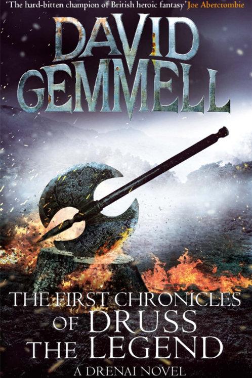 The First Chronicles of Druss the Legend (DAVID GEMMELL)