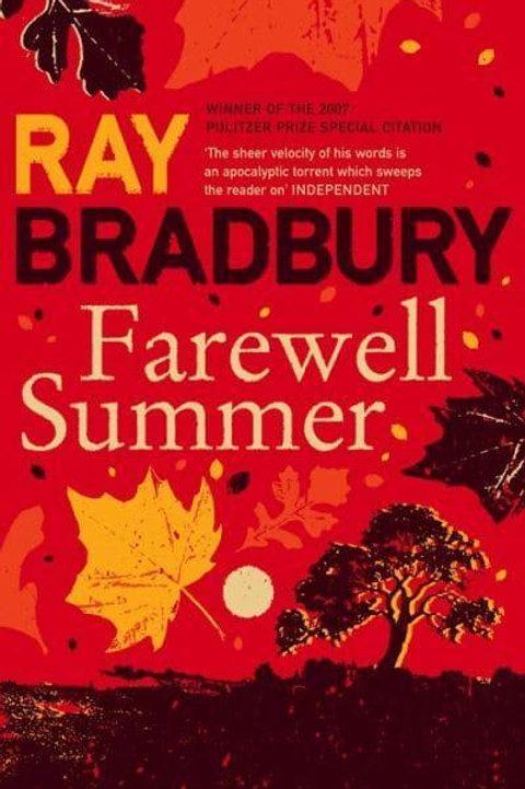Farewell Summer (Ray Bradbury)