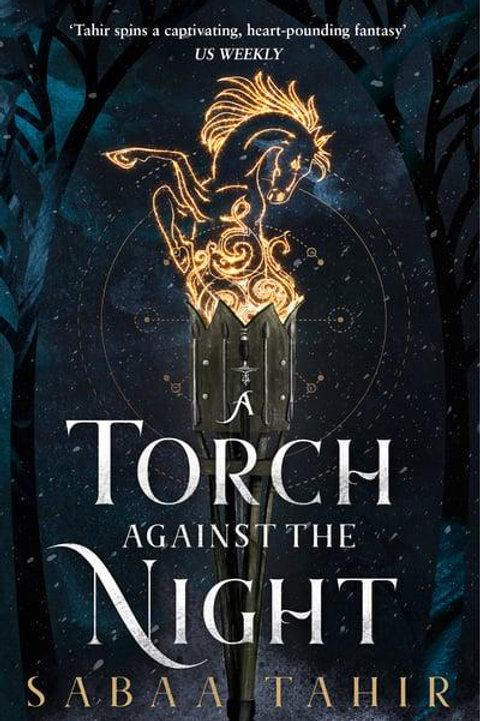 A Torch Against the Night (Sabaa Tahir)