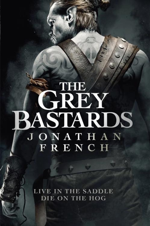 The Grey Bastards (Jonathan French)
