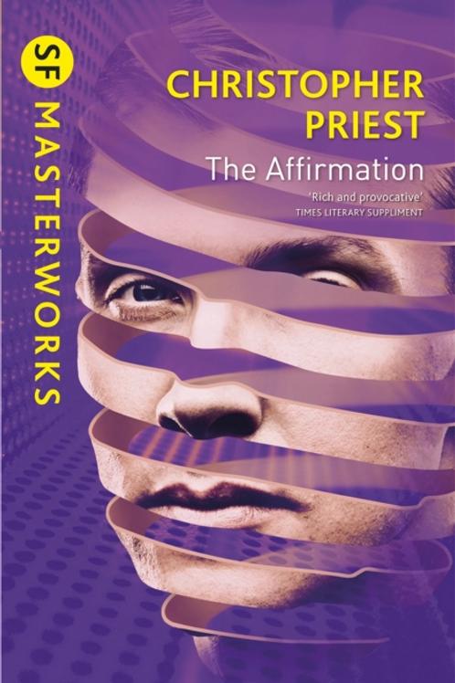 The Affirmation (CHRISTOPER PRIEST)