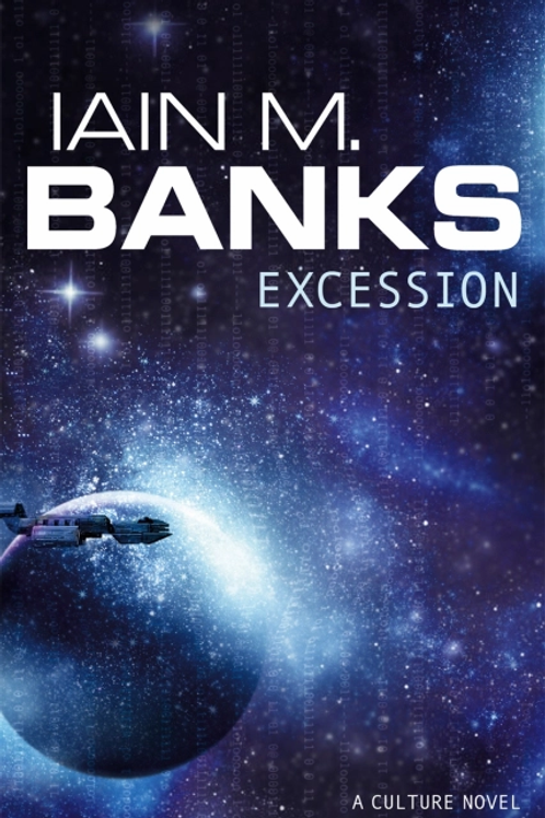 Excession (IAIN M. BANKS)