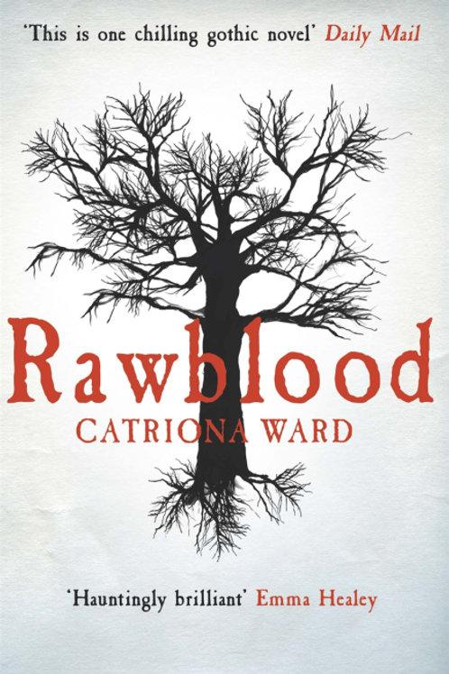 Rawblood (CATRIONA WARD)