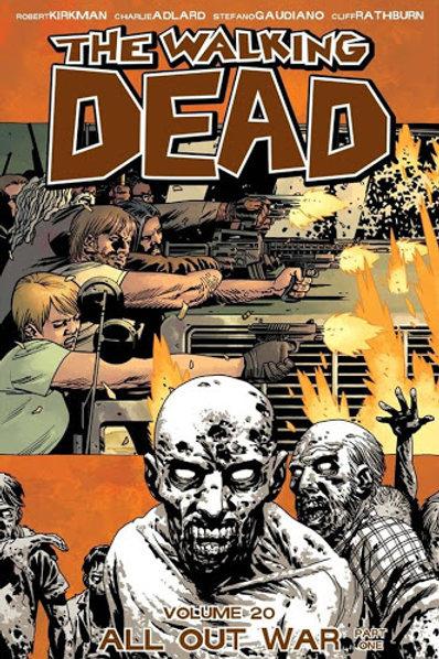 The Walking Dead Vol20: All Out War Part 1 (Robert Kirkman &Charlie Adlard)