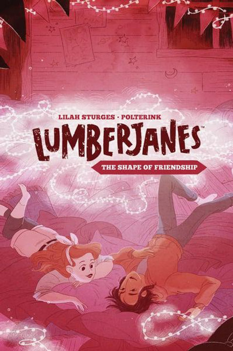 Lumberjanes Book 2: The Shape Of Friendship (Lilah Sturges & Polterink)
