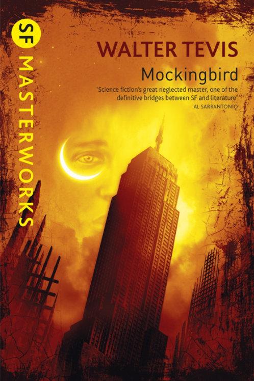 Mockingbird (WALTER TEVIS)