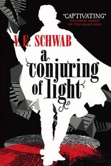 A Conjuring of Light (V E Schwab)
