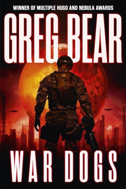 War Dogs (GREG BEAR)