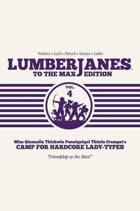 Lumberjanes To The Max Vol4 (Shannon Watters &Kat Leyh)