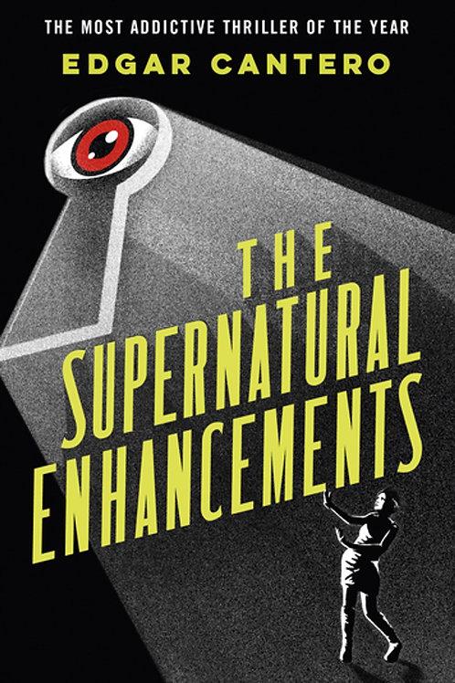 The Supernatural Enhancements (Edgar Cantero)