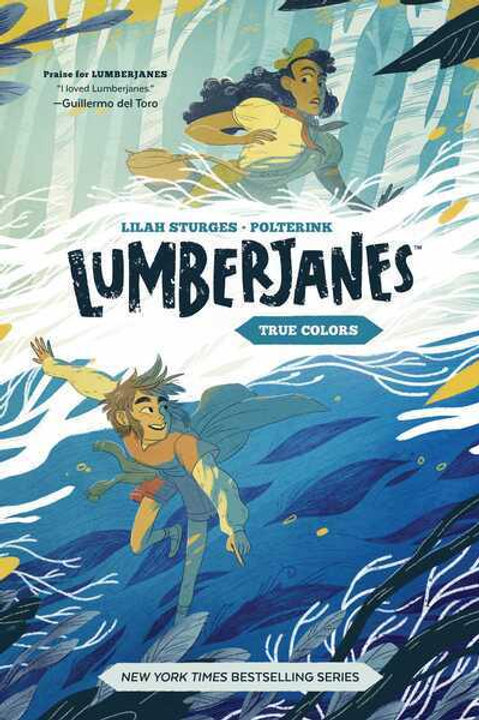Lumberjanes Book 3: True Colors (Lilah Sturges & Polterink)