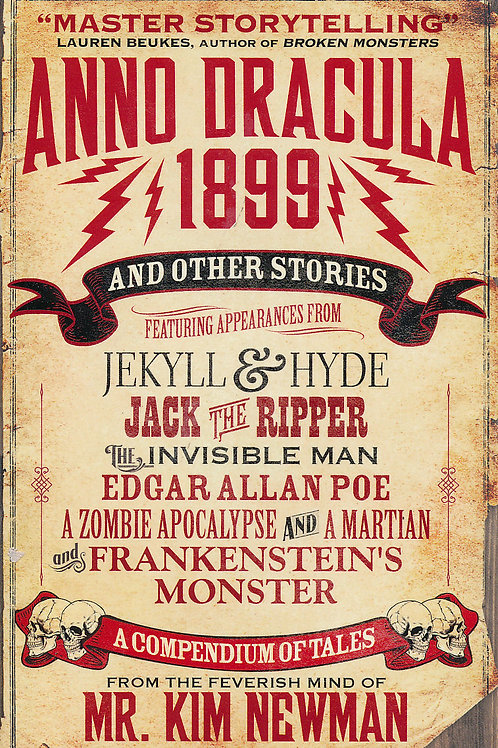 Anno Dracula 1899 And Other Stories (Kim Newman)