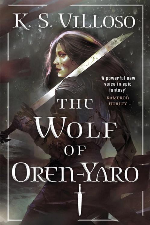 The Wolf of Oren-Yaro (K. S. Villoso)