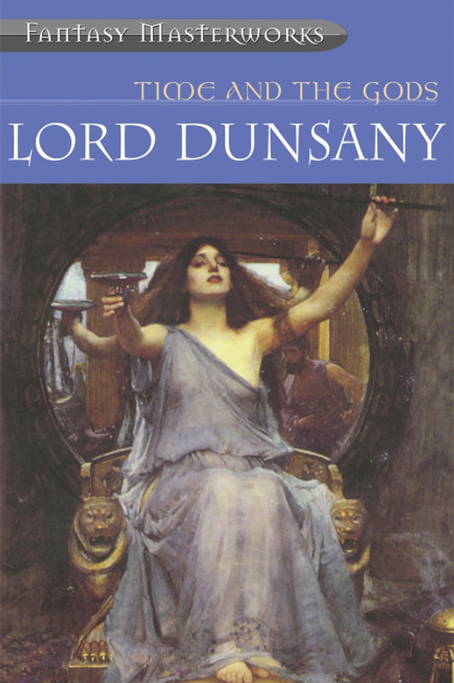 Time And The Gods (Lord Dunsany)