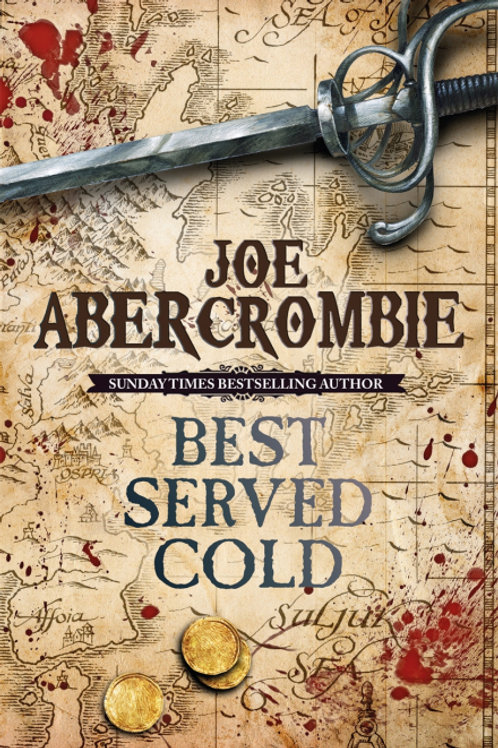 Best Served Cold (JOE ABERCROMBIE)