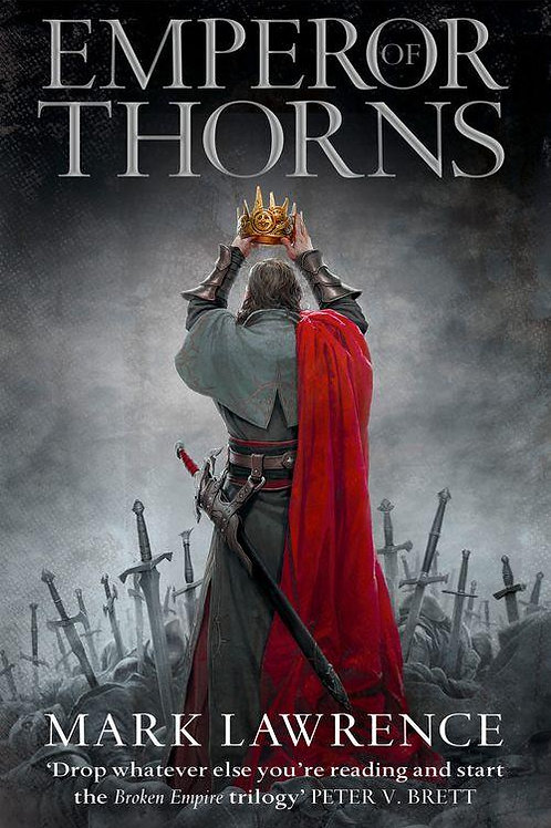 Emperor of Thorns (Mark Lawrence)