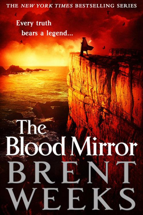 The Blood Mirror (BRENT WEEKS)