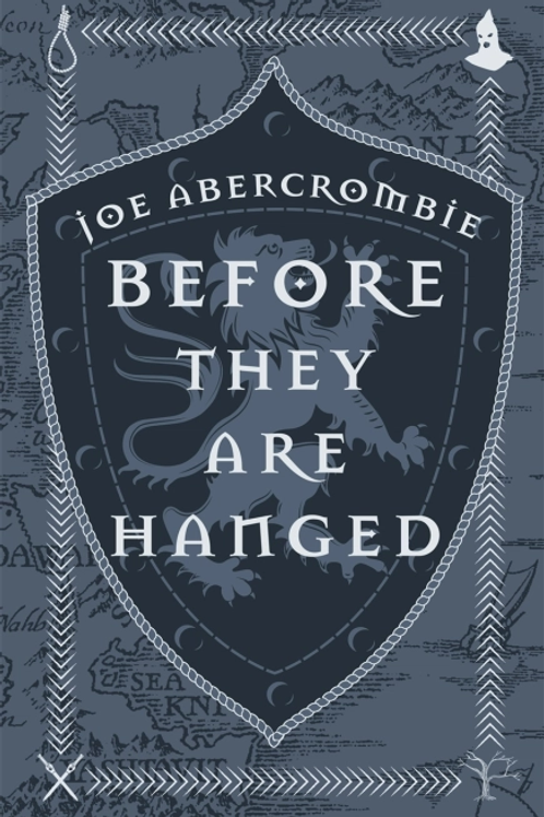 Before They Are Hanged HB (Joe Abercrombie)