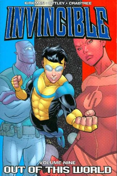 Invincible Vol9: Out Of This World (Robert Kirkman &Ryan Ottley)
