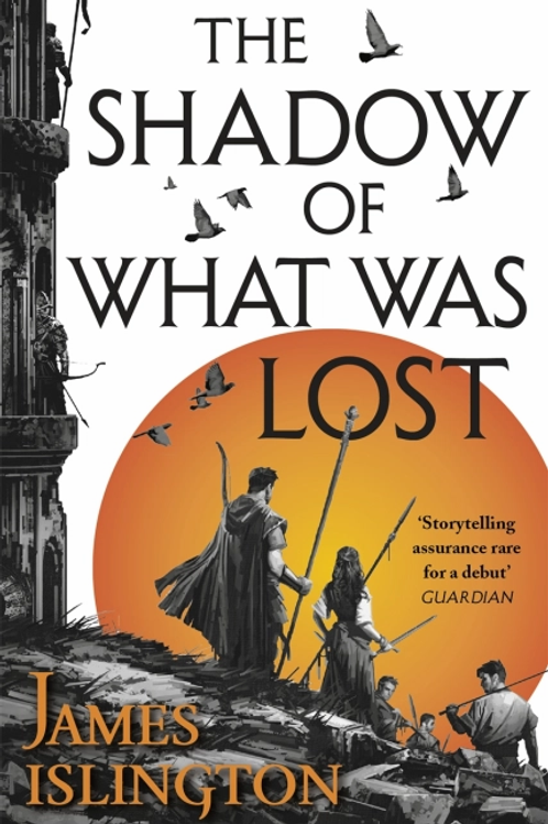 The Shadow of What Was Lost (JAMES ISLINGTON)