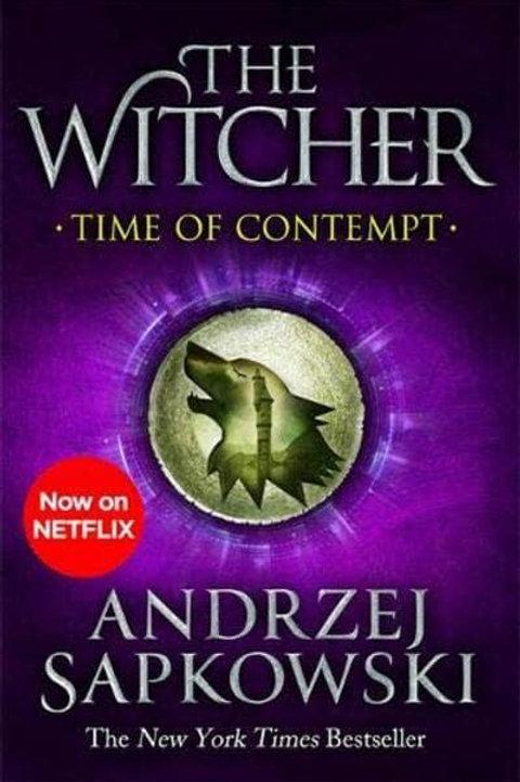 The Time of Contempt (Andrzej Sapkowski)