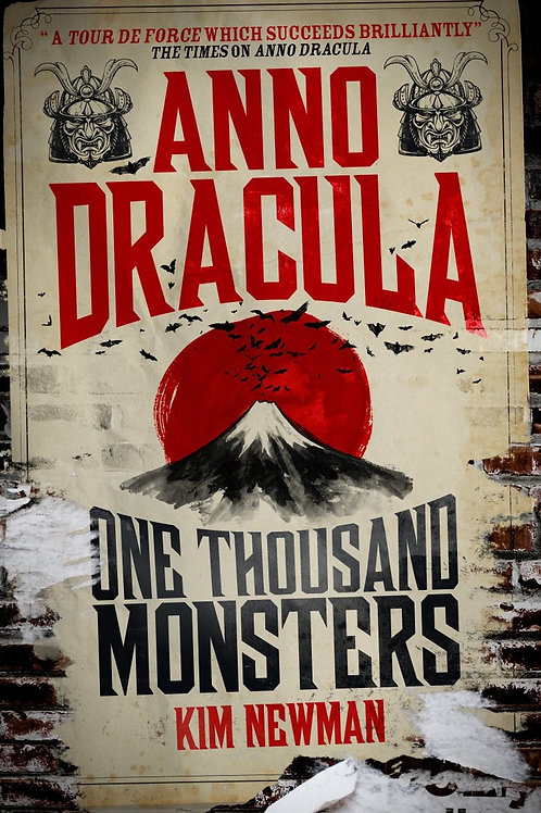 Anno Dracula: One Thousand Monsters (Kim Newman)