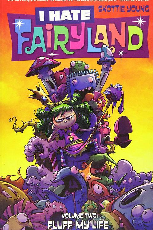 I Hate Fairyland Vol2: Fluff My Life (Skottie Young)