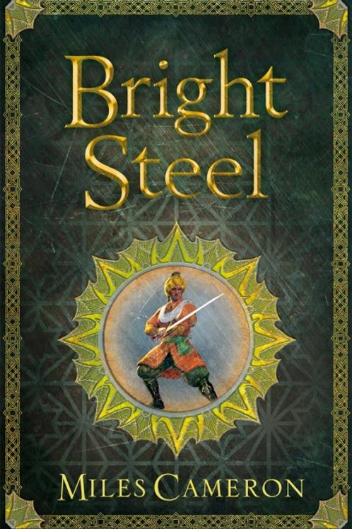 Bright Steel (MILES CAMERON)
